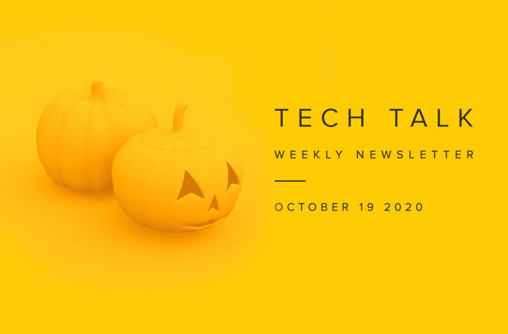 EMPIST Tech Talk Weekly Newsletter: Monday, October 19, 2020