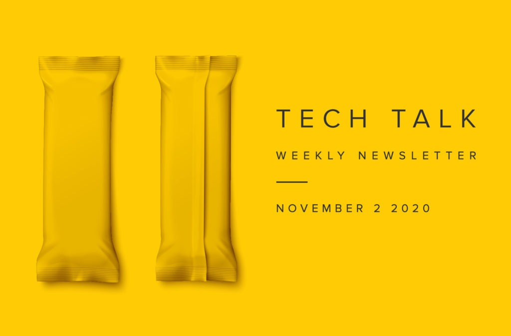 EMPIST Tech Talk Weekly Newsletter: Monday, November 2, 2020