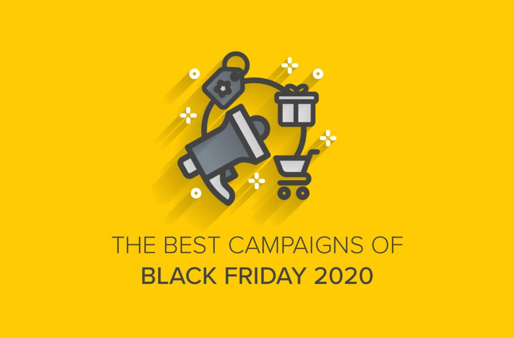 The Best Campaigns of Black Friday 2020