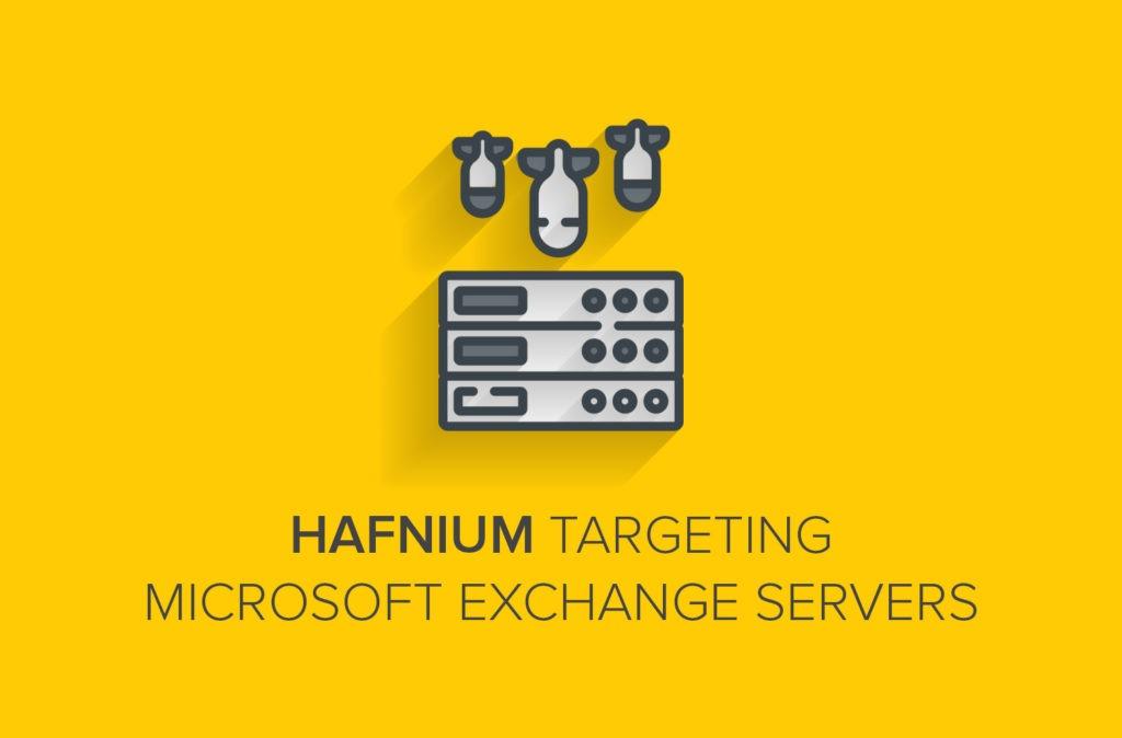 HAFNIUM Targeting Microsoft Exchange Servers