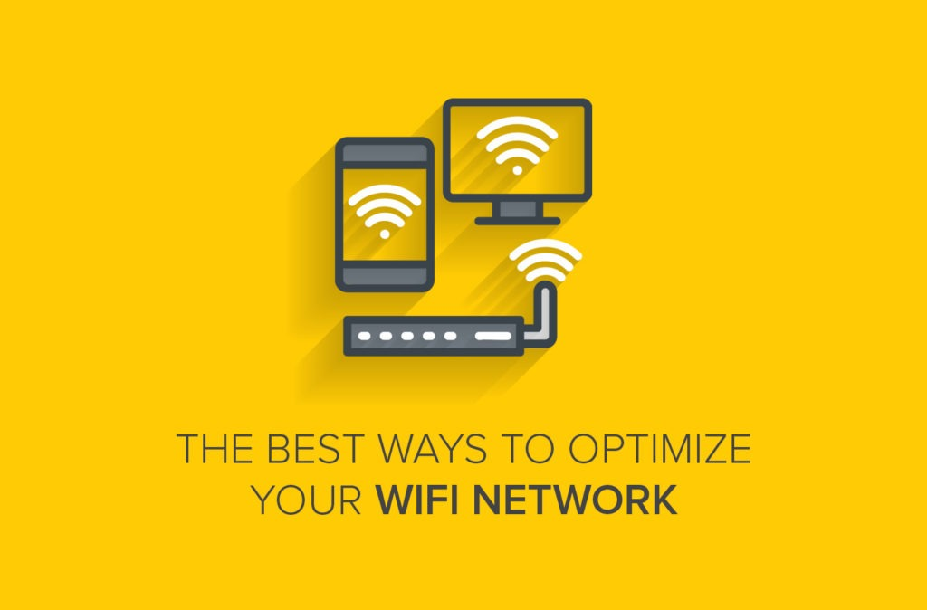 The Best Ways to Optimize Your WiFi Network