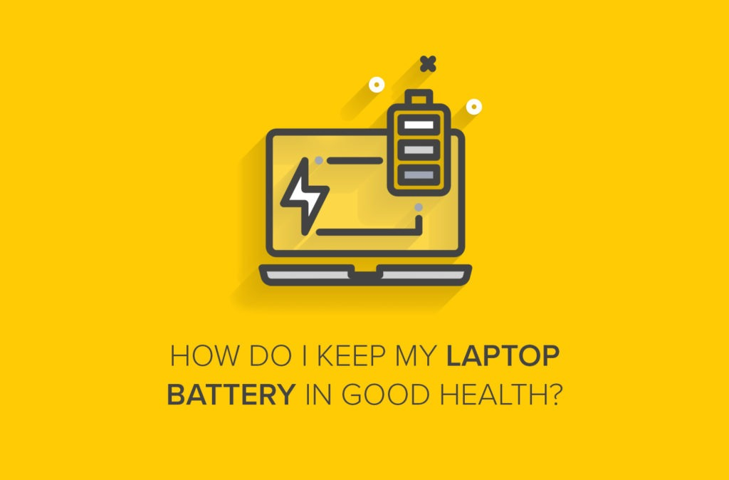 Tech Answers: How Do I Keep My Laptop Battery in Good Health?