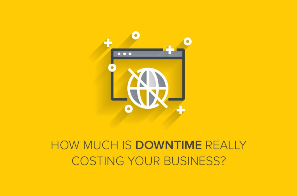 Here's How Much Downtime is Really Costing Your Business
